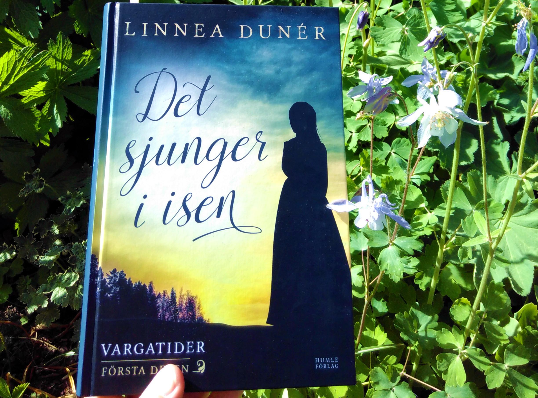 Läst: Det sjunger i isen – Linnea Dunér